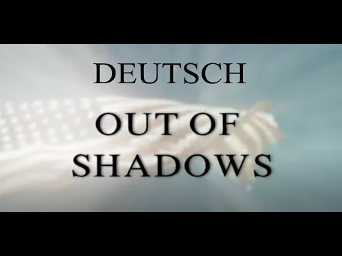 OUT OF SHADOWS - DEUTSCH
